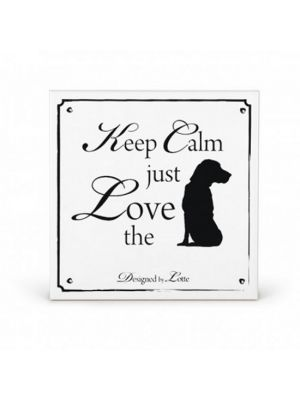 Deco Wandtegel Keep Calm Just Love the Dog